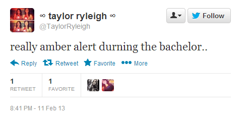 Twitter   TaylorRyleigh  really amber alert durning ...
